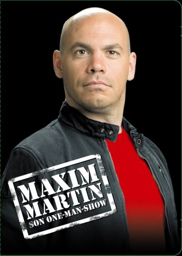 Streaming  Maxim Martin: Son One-Man Show