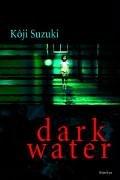 Suzuki, Kôji - Dark Water