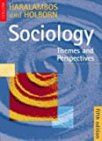 Mike Haralambos,R.M. Heald, Sociology: Themes and Perspectives 5th Ed