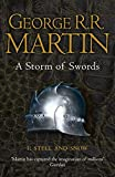 George R.R. Martin - A Storm of Swords: Steel and Snow