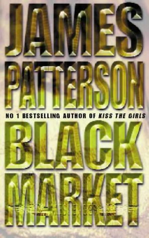 James Patterson, Black Market