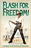Flash For Freedom! (Book 3)