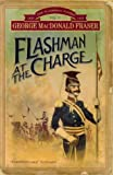 Flashman At The Charge (Book 4)
