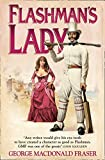 Flashman's Lady (Book 6)