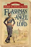 Flashman And The Angel of the Lord (Book 10)