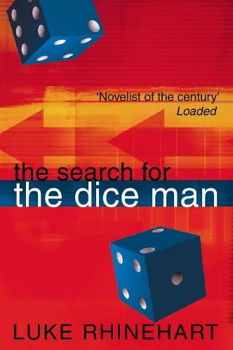 The Search for the Dice Man par Luke Rhinehart