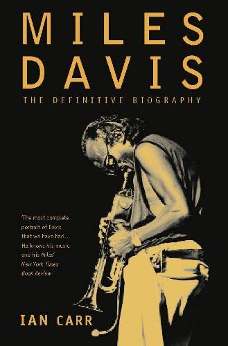 Miles Davis: The Definitive Biography