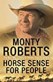 Monty Roberts, Horse Sense for People
