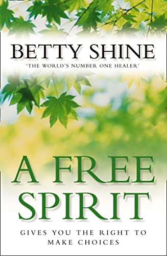 A Free Spirit: Gives You the Right to Make Choices
