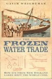 Buy The Frozen Water Trade from amazon.co.uk
