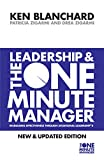 Kenneth Blanchard,Patricia Zigarmi, Leadership and the One Minute Manager (One Minute Manager S.)