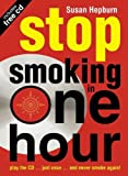 Susan E. Hepburn, Stop Smoking in One Hour: Play the CD...Just Once...and Never Smoke Again!