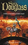 Sara Douglass, The Nameless Day