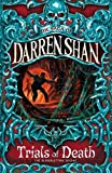 Darren Shan, The Trials of Death (Saga of Darren Shan)