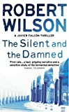 Robert Wilson: The Silent and the Damned