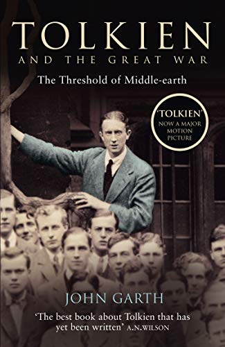 Tolkien and the Great War: The Threshold of Middle-earth