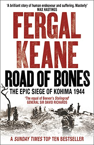 Road of Bones: the epic siege of kohima