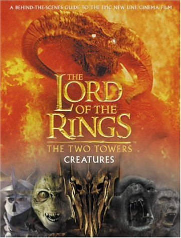 The Two Towers Creatures Guide