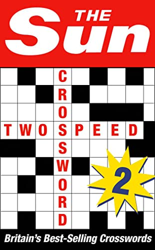 The Sun Two-speed Crossword Book 2: 80 Two-in-One Cryptic and Coffee Time Crosswords