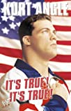 Kurt Angle, John Harper It's True It's True