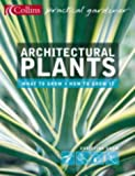 Christine Shaw, Architectural Plants: Ferns, Palms, Hostas and Yuccas (Collins Practical Gardener S.)