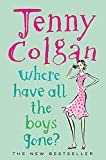 Jenny Colgan Where Have All the Boys Gone?