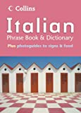 Collins Italian Phrase Book and Dictionary
