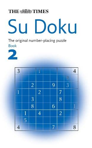 "The ""Times"" Su Doku: The Utterly Addictive Number-placing Puzzle: Bk. 2"