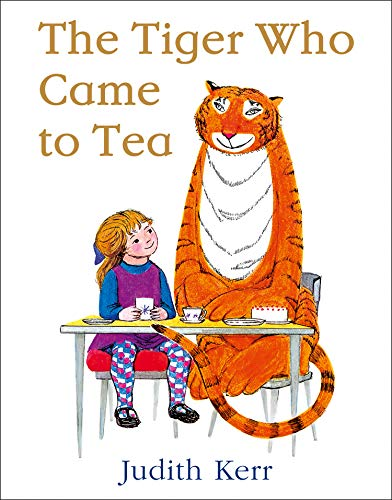 The Tiger Who Came to Tea par Judith Kerr