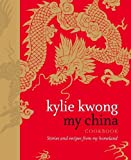 My China: Stories and Recipes from My Homeland