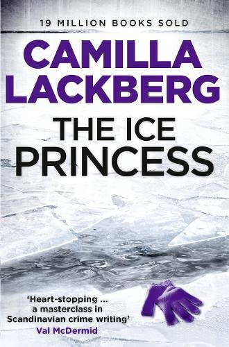 Ice Princess (Patrik Hedstrom and Erica Falck) par Camilla Lackberg