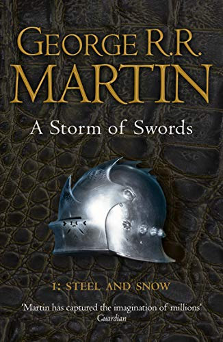 A Storm of Swords: Steel and Snow: Book 3 Part 1 of a Song of Ice and Fire par George R. R. Martin