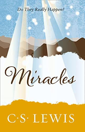 Miracles: a Preliminary Study (C. Lewis Signature Classic)