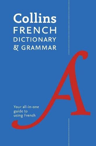 Collins French Dictionary and Grammar par Collins Dictionaries