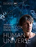 Human Universe - The Book of the Acclaimed BBC TV Series