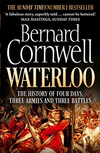 Waterloo : The History of Four Days, Three Armies and Three Battles par Bernard Cornwell