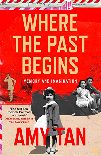Where the Past Begins : Memory and Imagination par  Amy Tan