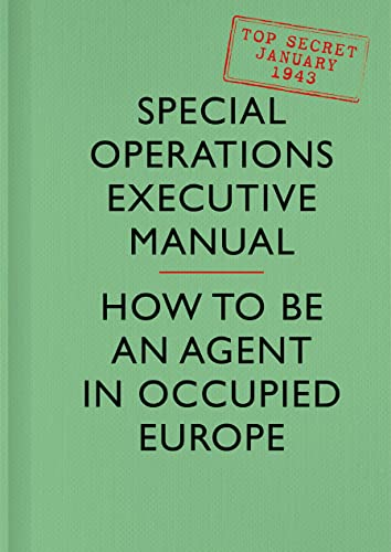 SOE Manual par Special Operations Executive