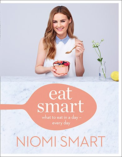 Eat Smart : What to Eat in a Day - Every Day