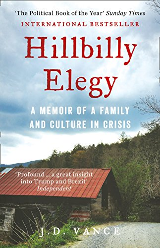 Hillbilly Elegy : A Memoir of a Family and Culture in Crisis par J. D. Vance