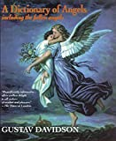 Gustav Davidson, A Dictionary of Angels: Including the Fallen Angels