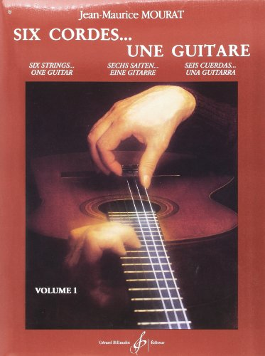 Six Cordes... une Guitare Volume 1