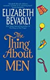Elizabeth Bevarly, The Thing About Men
