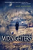 Scott Westerfield, Midnighters #1: The Secret Hour