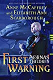 Anne McCaffrey and Elizabeth Ann Scarborough, First Warning