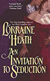 Lorraine Heath, An Invitation to Seduction