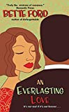 Bette Ford, An Everlasting Love