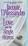 Jacquie D'Alessandro, Love and the Single Heiress