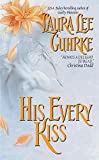 Laura Lee Guhrke, His Every Kiss