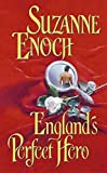 Suzanne Enoch, England's Perfect Hero